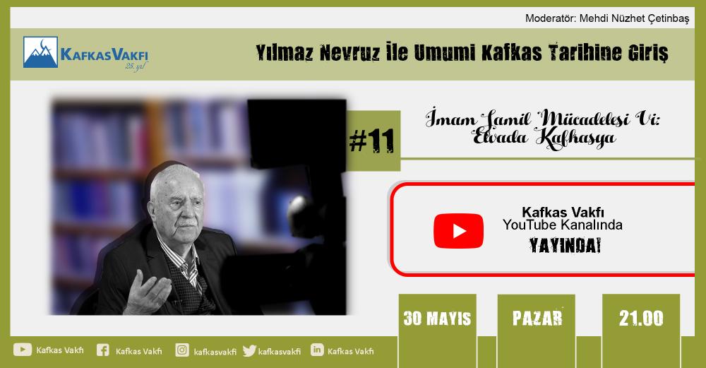 Yılmaz-Nevruz-ile-Umumi-Kafkas-Tarihine-Giriş-İmam-Şamil-Mücadelesi-VI-Elvada-Kafkasya-210530